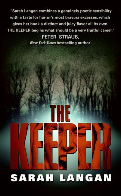 Cover of The Keeper, a novel by Sarah Langan